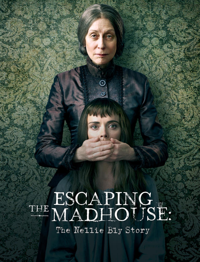 Escaping_The_Madhouse_The_Nellie_Bly_Story_904x1188